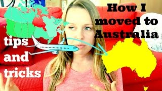 How I moved to Australia + tips for moving overseas (requested vid)