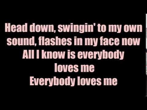 One Republic - Everybody loves me lyrics