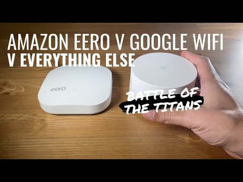 Eero or Google Wifi? How to pick your new mesh network