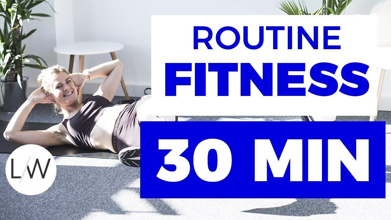 Routine Fitness sans matériel (30 min) - FITNESS STUDIO BY LUCILE ... 5619369b904