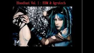 BLOODLUST VOL  1.: EBM Aggrotech & Industrial