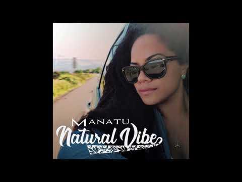 Manatu - Natural Vibe