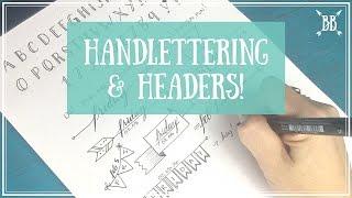 Lettering & Headers!