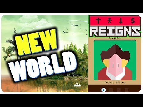 Reigns Game - We Discovered A New World! |...