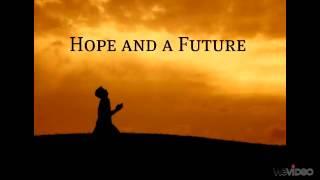 Hope and a Future Mp3