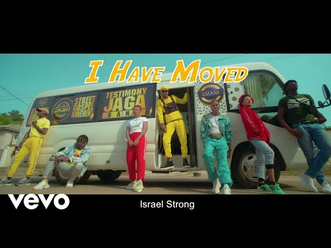 Testimony Jaga - I Have Moved [Official Video] Ft. Israel Strong