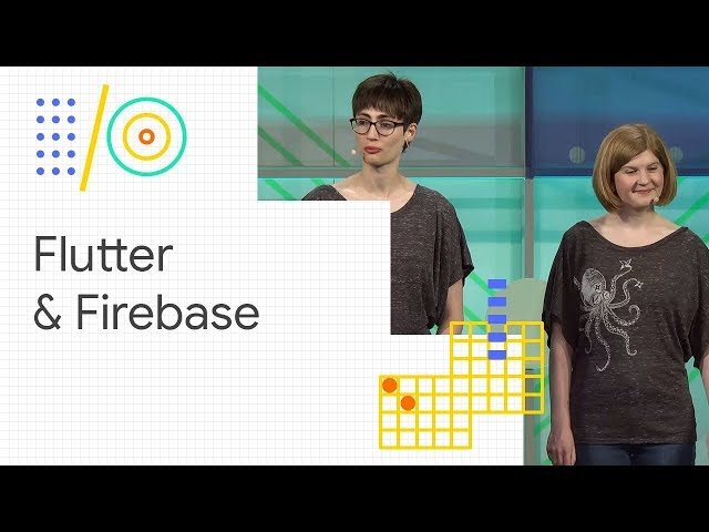 Total mobile development made fun with Flutter and Firebase (Google I/O '18)