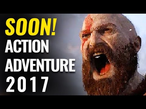 Top 10 Upcoming Action-Adventure Games of 2017 - 2018