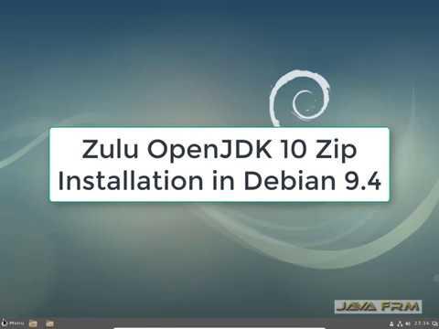 Azul's Zulu OpenJDK 10 Zip Installation in Debian 9 4