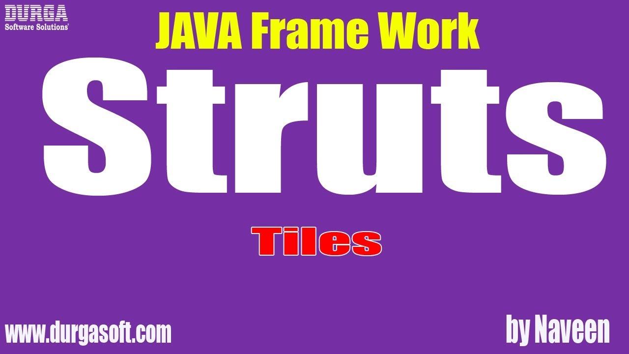Java struts tutorial java frame work tiles by naveen youtube.