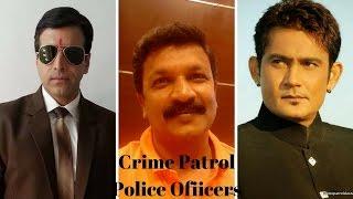 Crime Patrol  Police Officers   Crime Patrol Top Police Inspectors Real Name   Crime Patrol Actors