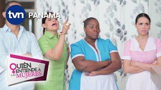 ¿Quién entiende a las mujeres? Ep 8 - Maid en Paitilla