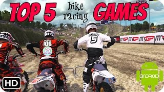 Best TOP 5 Bike Racing Games | LATEST | Android Games 2017