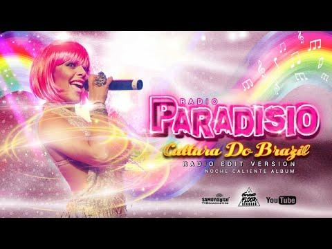 Paradisio - Cultura Do Brazil ( Radio Edit Version) - AUDIOVIDEO - From Noche Caliente Album