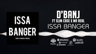 D'banj - Issa Banger