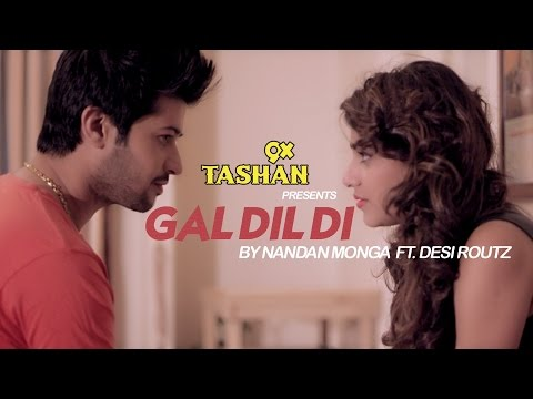 New Punjabi Songs 2016 - Gal Dil Di -  Nandan Monga- Latest Punjabi Songs - 9x Tashan