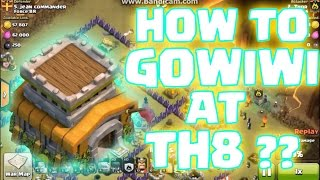 Clash Of Clans || How To GoWiWi at TH8 ? || 3 Star Attack Strategy || Clan Wars