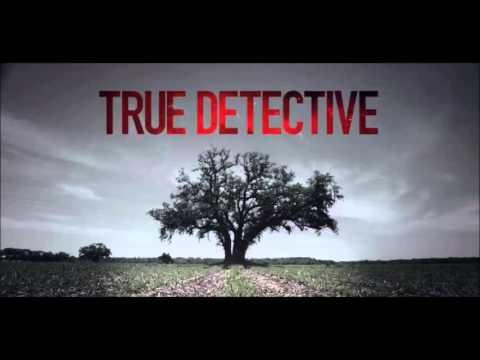 Canción de la serie True Detective 1