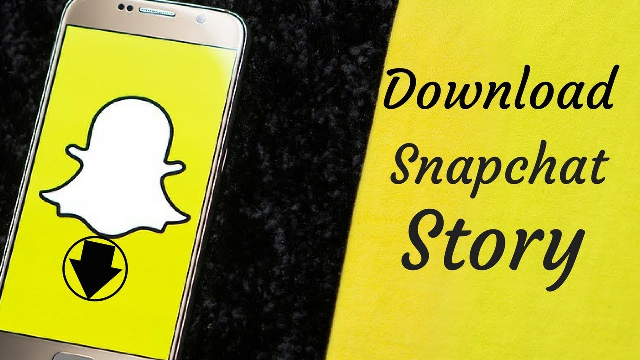 How To Download Snapchat Story On Android