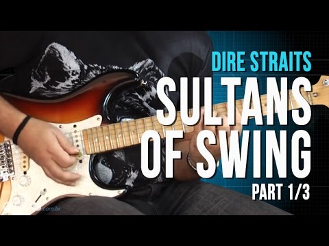 Dire Straits Sultans Of Swing Part 1 3 Como Tocar Aula De Guitarra Youtube