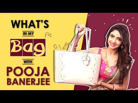 What鈥檚 In My Bag With Pooja Banerjee | Bag Secrets Revealed | India Forums
