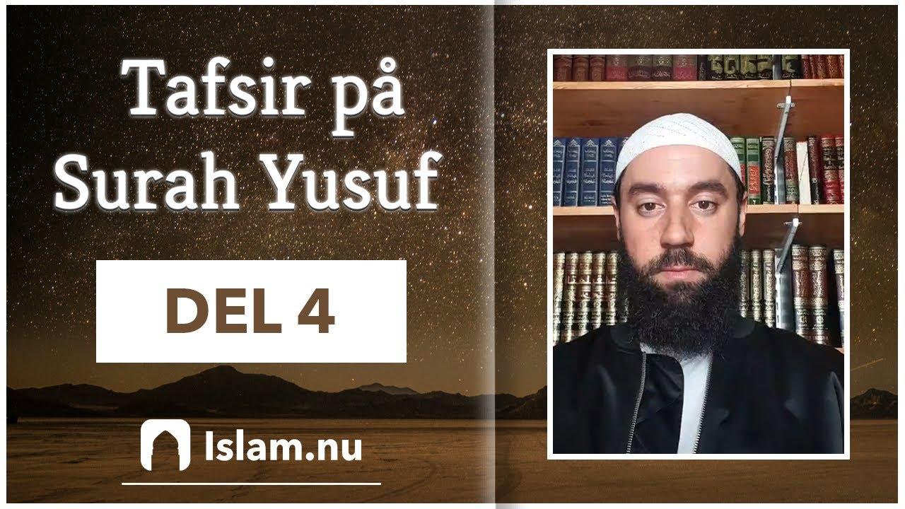 Tafsir på Surah Yusuf | del 4