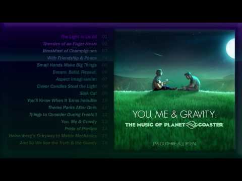 [HD] Planet Coaster - Full Official Soundtrack - You Me & Gravity
