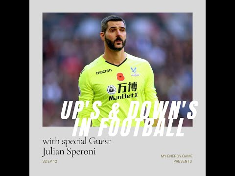 Julian Speroni - Ups & Downs in Football