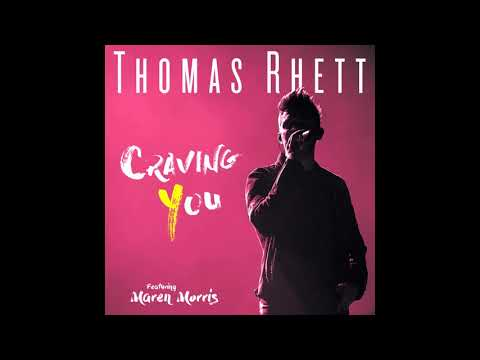 Thomas Rhett - Craving You (Audio)