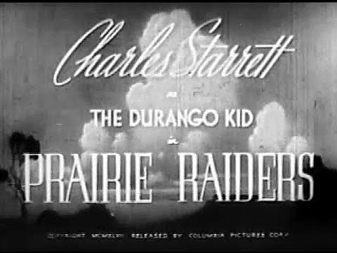 The Durango Kid - Prairie Raiders - Charles Starrett, Smiley Burnette