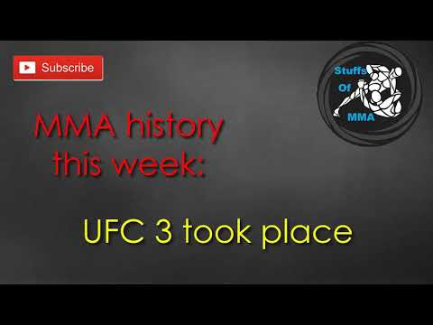 Mma History This Week Ufc 3 Took Place Mma History Sep 7 To Sep 13 Youtube