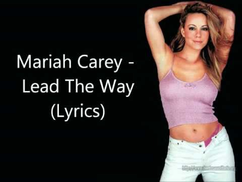 Mariah Carey - Lead The Way (Lyrics)