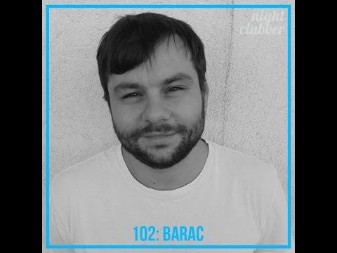 Barac - Nightclubber Podcast 102
