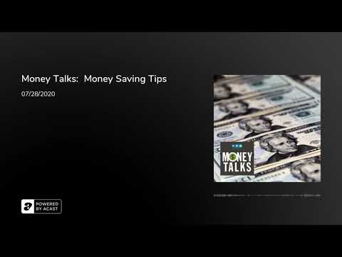 Money Talks:  Money Saving Tips