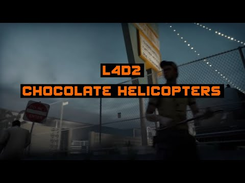 YTP:Left 4 Dead 2 - chocolate helicopter