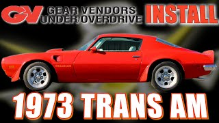 1973 Pontiac Trans Am 455 Holley Sniper EFI Gear Vendors Overdrive Install V8 Speed and Resto Shop