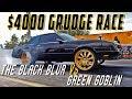 BLACK BLUR VS GREEN GOBLIN : $4000 Gbody Grudge Race!  - Street Beast Ep.3