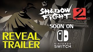 Shadow Fight 2: Nintendo Switch Reveal Trailer