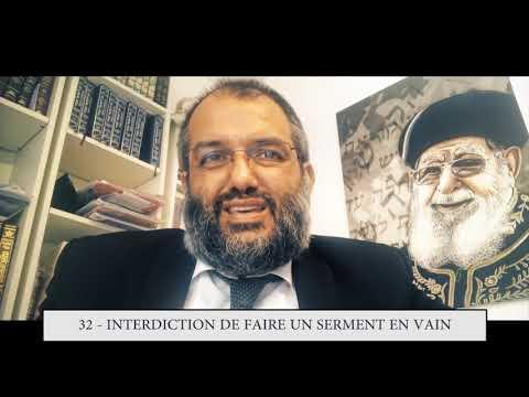 613 - 32eme MITSVA DE LA TORAH - Interdiction de faire un serment en vain