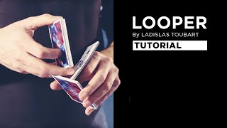 Tutorial: LOOPER by Ladislas Toubart | Cardistry Touch