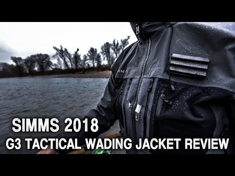 Simms New 2018 G3 Tactical Wading Jacket Review