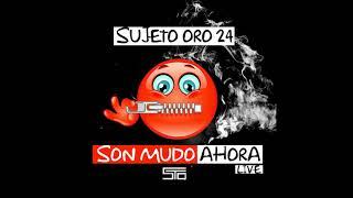 Sujeto Oro 24 - Son Mudo Ahora Live