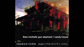 THEE MICHELLE GUN ELEPHANT   シングル集