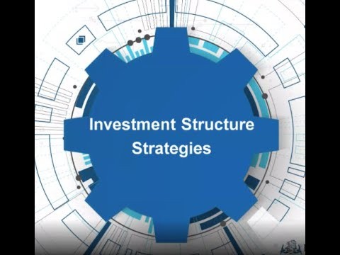 Investment Structure Strategies Webinar