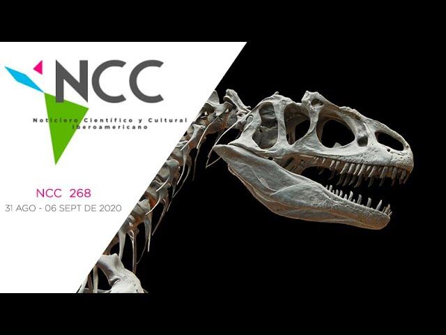 Noticiero Científico y Cultural Iberoamericano, emisión 268. 31 de Agosto al 06 de Septiembre 2020.