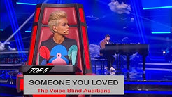 """TOP 5 Best The voice """"SOMEONE YOU LOVED"""" Blind Auditions"""