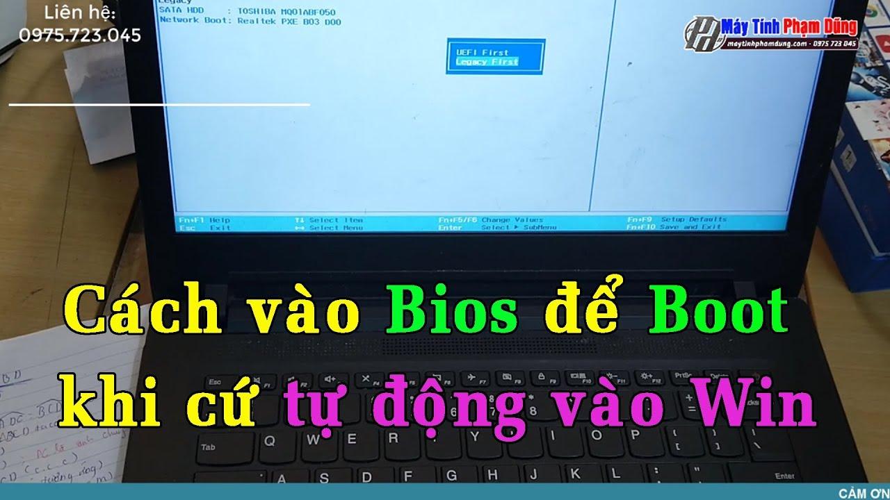 Hướng Dẫn Vào Bios Để Boot Laptop Lenovo 110