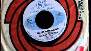 Mickey Murray - Shout Bamalama (SSS International)