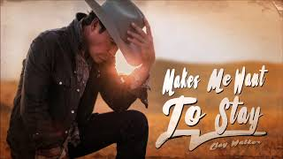 Download lagu Clay Walker Makes Me Want to Stay