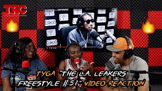 """Tyga """"The L.A. Leakers Freestyle #051"""" Video Reaction"""